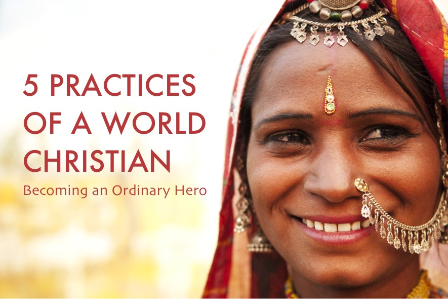 Five Practices of World Christian