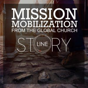 Storyline-Global-Mission-Mobilization-Podcast